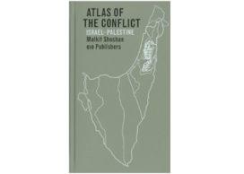 Top 10 architectuurboeken 2010<br>#07:  Malkit Soshan, Atlas of the conflict