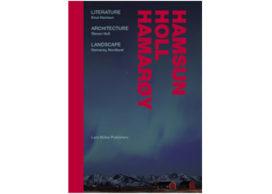 Top 10 architectuurboeken 2010 <br> #10: Hamsun Holl Hamarøy / Literature Architecture Landscape