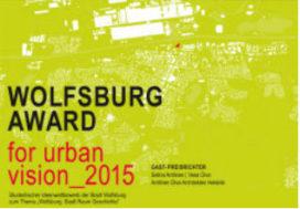 Heel Europa mag meedoen met de Wolfsburg Award for Urban Vision 2015