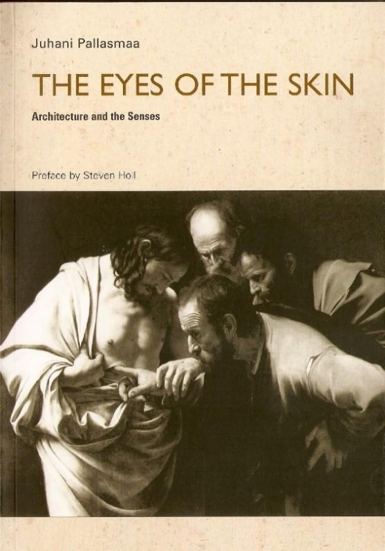 Boek The Eyes of the Skin door Juhani Pallasmaa