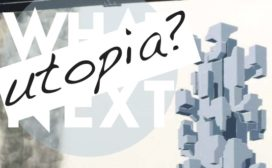 Agendatip: What Next: Utopia?
