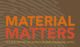 Material matters 80x47
